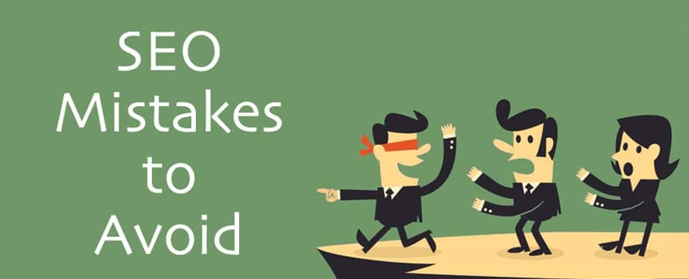 TOP 5 SEO Mistakes To Avoid